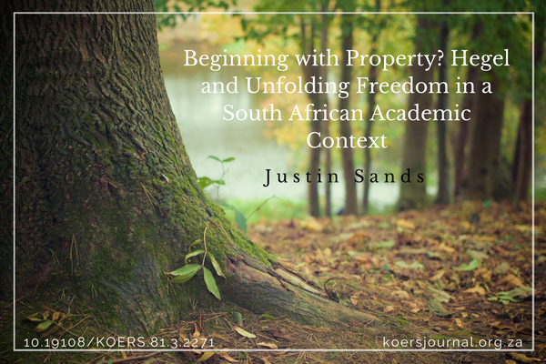 Beginning with Property? Hegel and Unfolding Freedom in a South African Academic Context