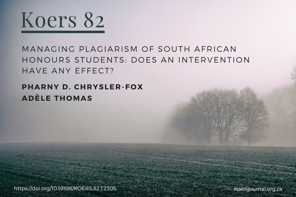 Managing plagiarism of South African Honours students Does an intervention have any effect Pharny Crysler-Fox ADÈLE THOMAS