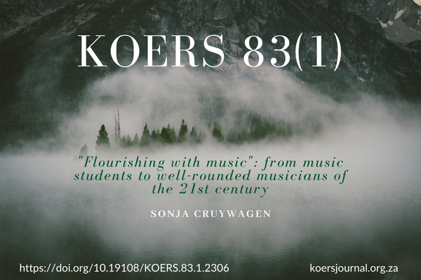"""Flourishing with music"": from music students to well-rounded musicians of the 21st century - Sonja Cruywagen"