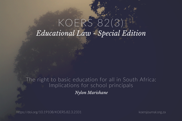 The right to basic education for all in South Africa: Implications for school principals - Nylon Marishane