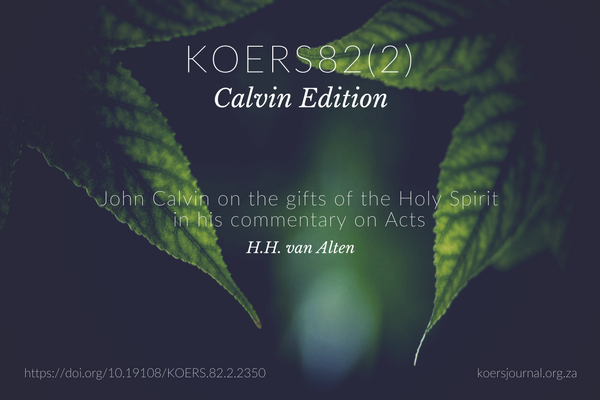 John Calvin on the gifts of the Holy Spirit in his commentary on Acts HH vna Alten