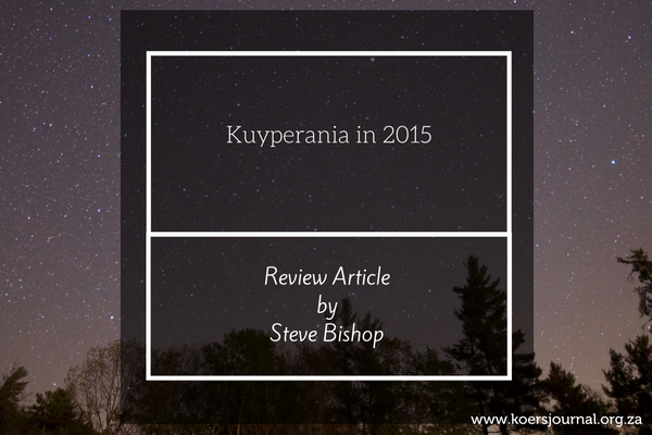Kuyperania in 2015 - Steve Bishop